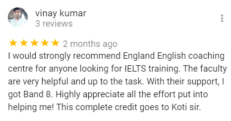 England English Student Vinay Kumar Review for the Best IELTS Coaching