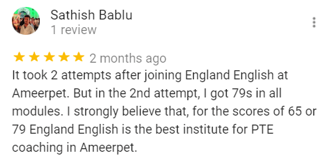 Sathish review for the best PTE training institute - England English