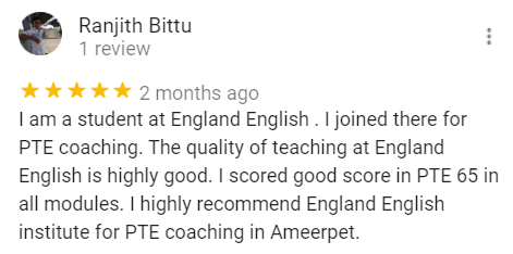 Ranjith Review for the PTE Coaching center in Hyderabad - England English