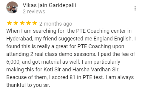 Vikas review for the Best PTE training institute in Hyderabad - England English.